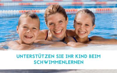 Unterstützen Sie Ihr Kind beim Schwimmenlernen